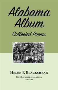 Alabama Album: Collected Poems