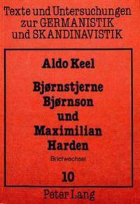 Bjornstjerne Bjornson Und Maximilian Harden: Briefwechsel