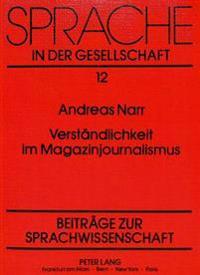 Verstaendlichkeit Im Magazinjournalismus: Probleme Einer Rezipientengerechten Berichterstattung Im Hoerfunk