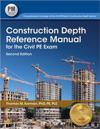Construction Depth Reference Manual for the Civil PE Exam