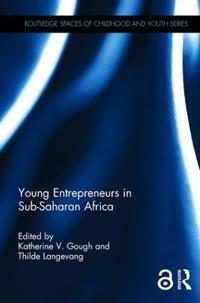 Young Entrepreneurs in Sub-saharan Africa