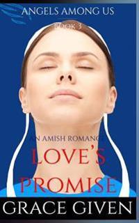 An Amish Romance: Love's Promise