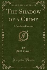 The Shadow of a Crime