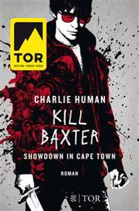 Kill Baxter. Showdown in Cape Town