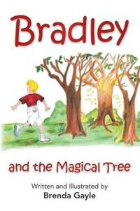 Bradley and the Magical Tree