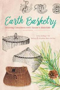 Earth Basketry: Weaving Containers with Nature's Materials