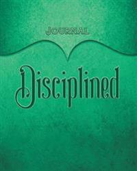 Disciplined Journal: Teal 8x10 128 Page Lined Journal Notebook Diary (Volume 1)