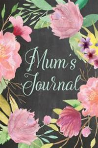 "Chalkboard Journal - Mom's Journal (Mint): 100 Page 6"" X 9"" Ruled Notebook: Inspirational Journal, Blank Notebook, Blank Journal, Lined Notebook, Blan"
