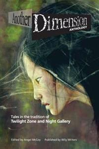 Another Dimension: Anthology