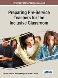 Preparing Pre-service Teachers for the Inclusive Classroom