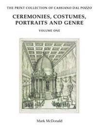 Ceremonies, Costumes, Portraits and Genre