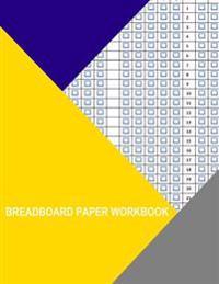 Breadboard Paper Workbook: Horizontal Squares