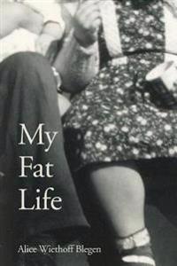 My Fat Life