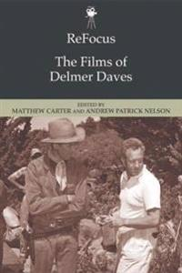 The Films of Delmer Daves