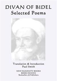 Divan of Bidel: Selected Poems