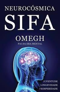 Neurocosmica: Sifa