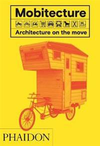 Mobitecture - architecture on the move