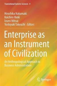 Enterprise As an Instrument of Civilization