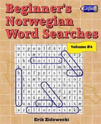 Beginner's Norwegian Word Searches - Volume 4 - Erik Zidowecki   Ridgeroadrun.org