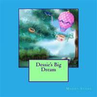 Dessie's Big Dream