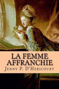 La Femme Affranchie