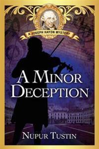 A Minor Deception: A Joseph Haydn Mystery