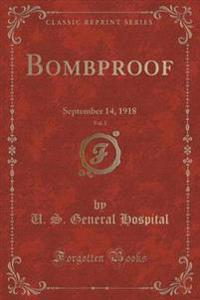 Bombproof, Vol. 1