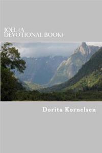 Joel (a Devotional Book)