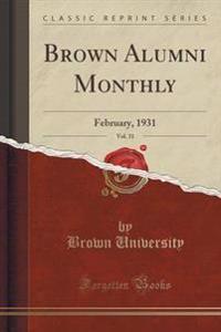 Brown Alumni Monthly, Vol. 31
