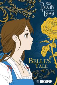 Disney Manga: Beauty & Beast - Belle's Tale
