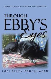 Through Ebby's Eyes