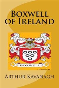 Boxwell of Ireland