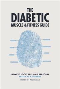 Diabetic MuscleFitness Guide