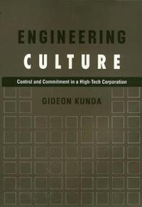 Engineering culture - control and commitment in a high-tech corporation