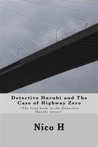 Detective Haruhi and the Case of Highway Zero