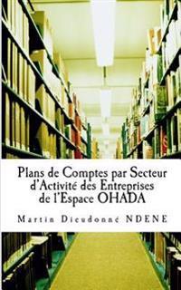 Plans de Comptes Par Secteur D?activite Des Entreprises de L?espace Ohada