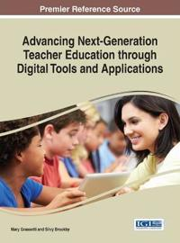 Advancing Next-generation Teacher Education Through Digital Tools and Applications
