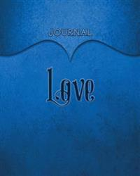 Love Journal: Blue 8x10 128 Page Lined Journal Notebook Diary (Volume 1)