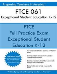 Ftce 061 Exceptional Student Education K-12: Ftce Ese Exceptional Student Education