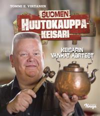 Suomen huutokauppakeisari : keisarin vanhat aarteet