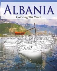 Albania Coloring the World: Sketch Coloring Book