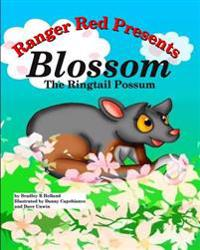 Ranger Red Presents: Blossom, the Ringtail Possum