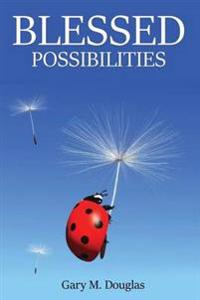 Blessed Possibilities