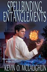 Spellbinding Entanglements