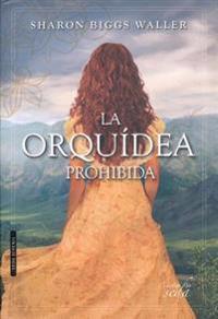La Orquidea Prohibida