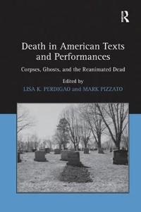 Death in American Texts and Performances