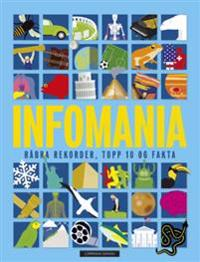 Infomania; råbra rekorder, topp 10 og fakta - Jon Richards pdf epub