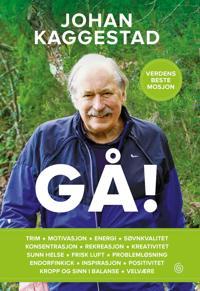 Gå! - Johan Kaggestad pdf epub