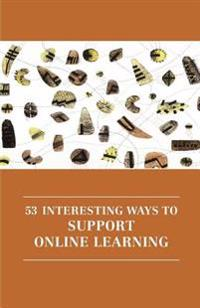 53 Interesting Ways to Support Online Learning