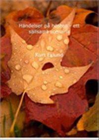 Händelser på hösten - ett sällsamt scenario